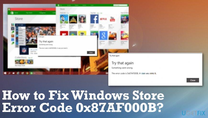 How to fix Error Code 0x87AF000B