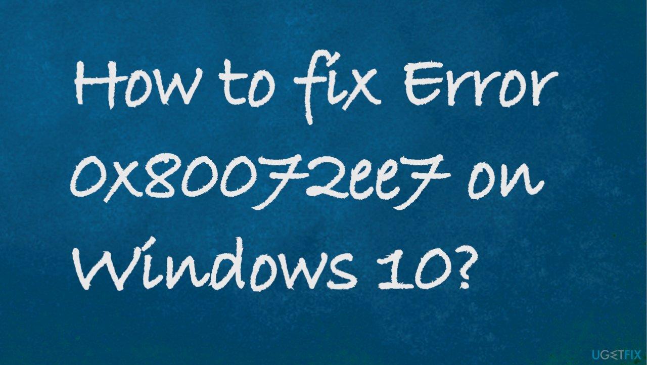 Error 0x80072ee7