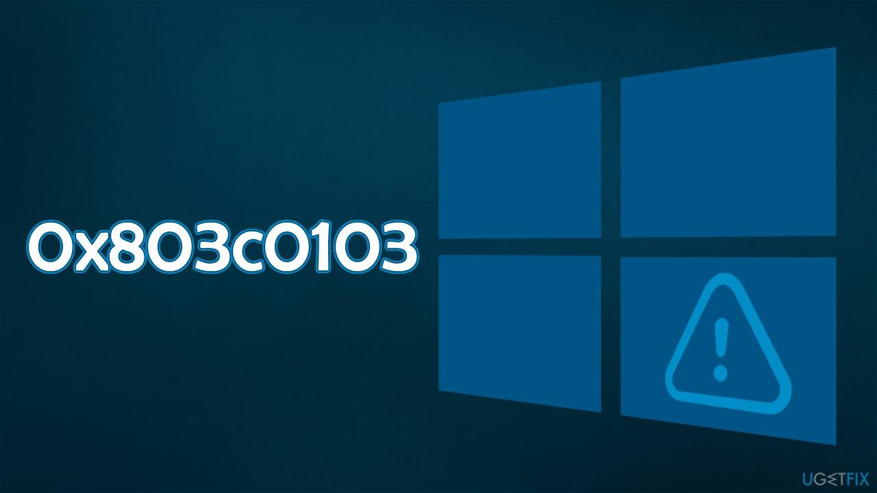 How to fix Windows Update Troubleshooter error 0x803c0103?