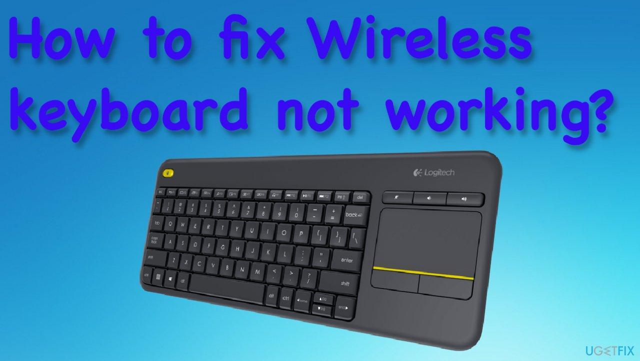 Wirelesss keyboard issue