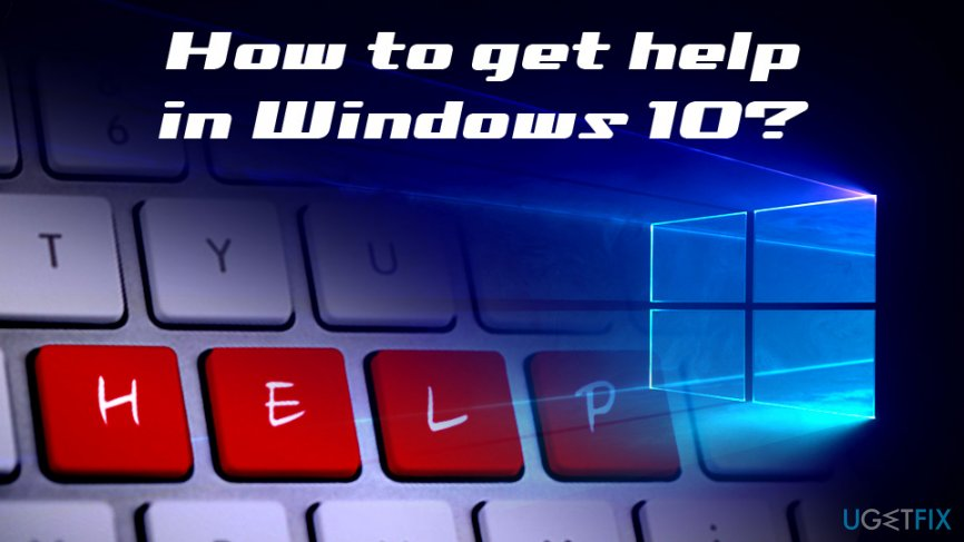 How to get help in Windows 10?