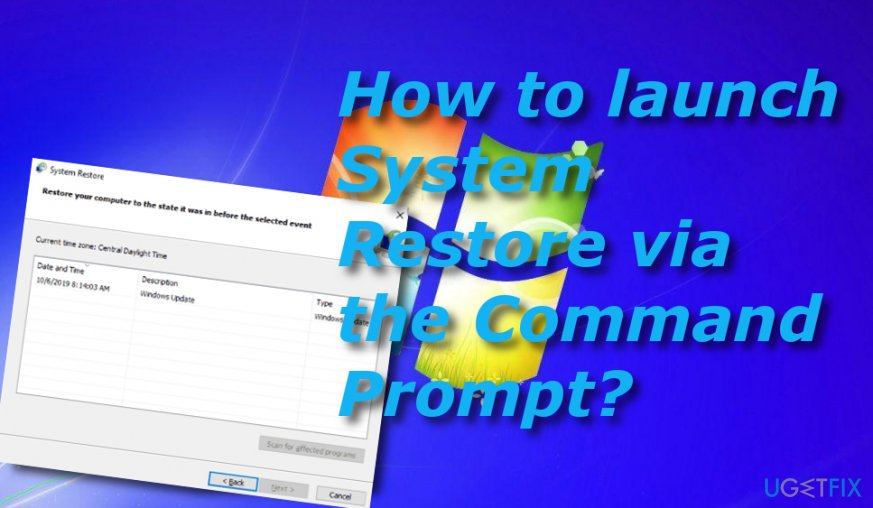 Launch System Restore via the Command Prompt