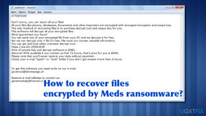 How to recover files encrypted by Meds ransomware?
