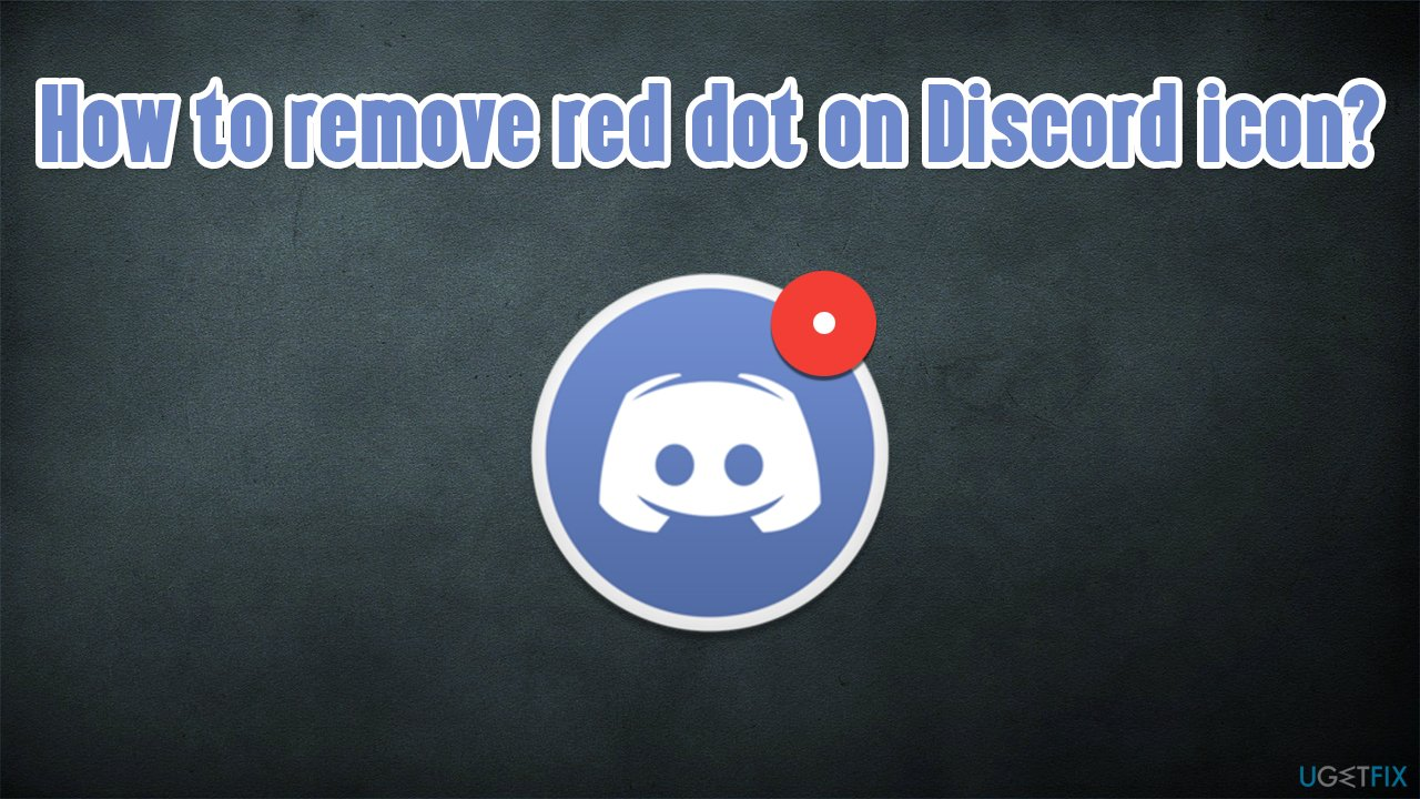How to remove red dot on Discord icon?
