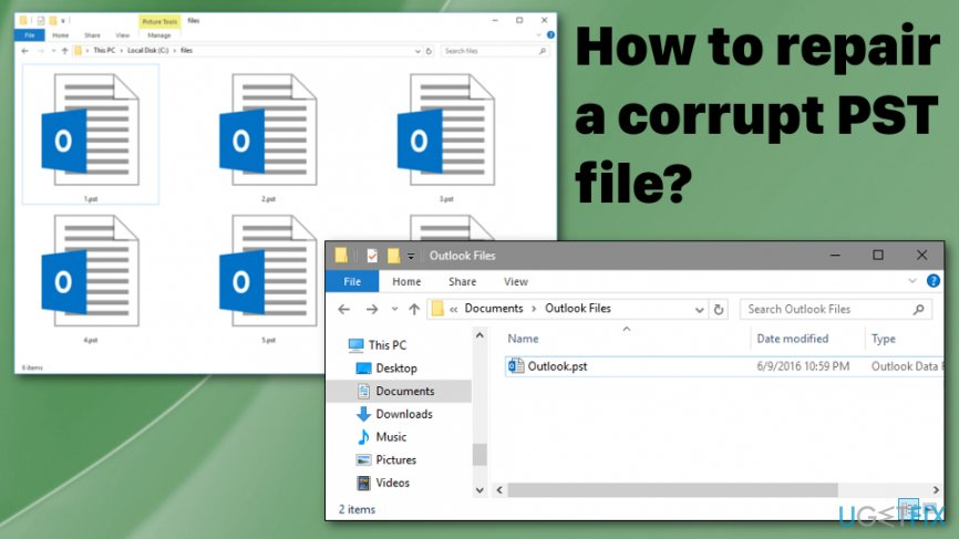 How to repair corrupted or damaged PST file