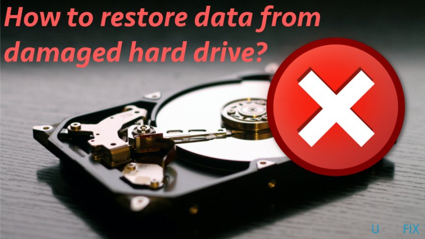 How to restore data from damaged hard drive