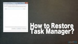 How to Restore Task Manager?