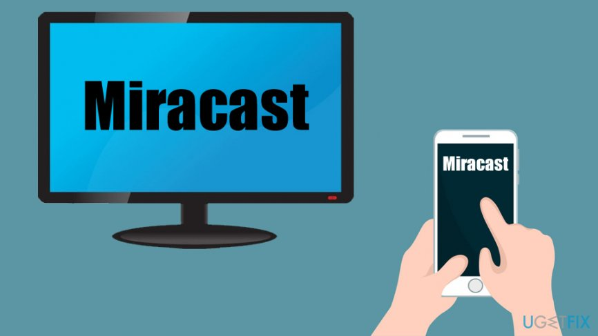 How to set up Miracast and fix its problems?