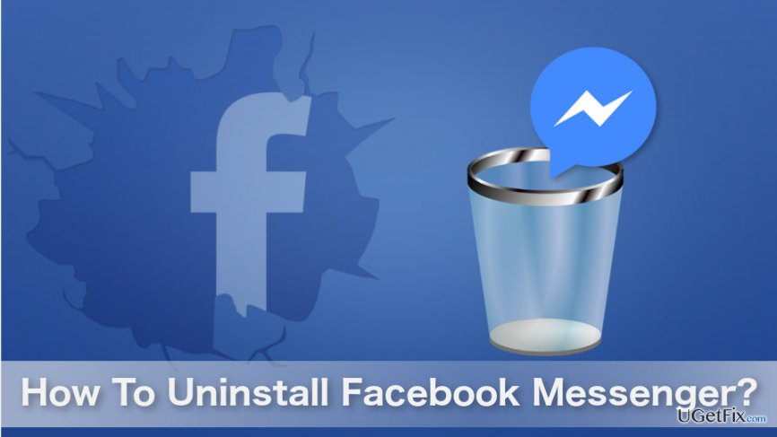 Uninstalling Facebook Messenger
