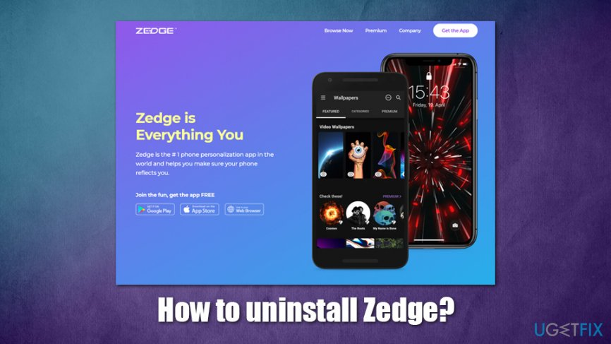 How to uninstall Zedge