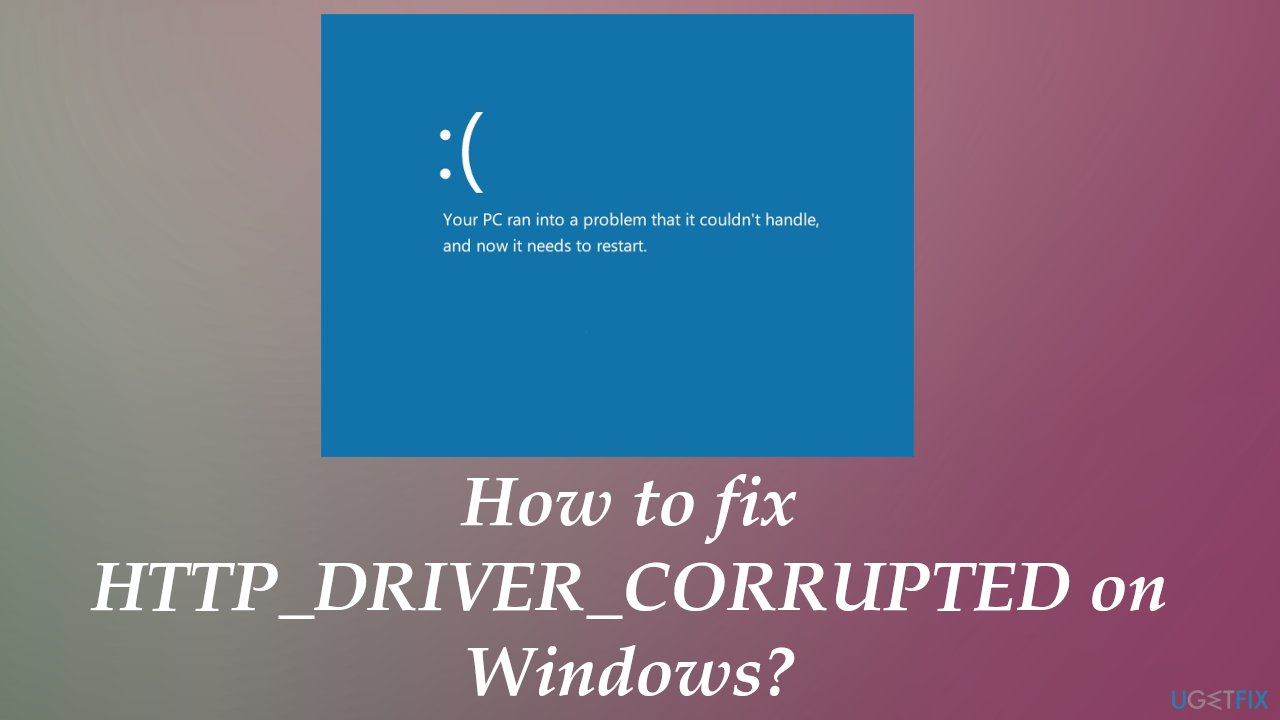 HTTP_DRIVER_CORRUPTED error