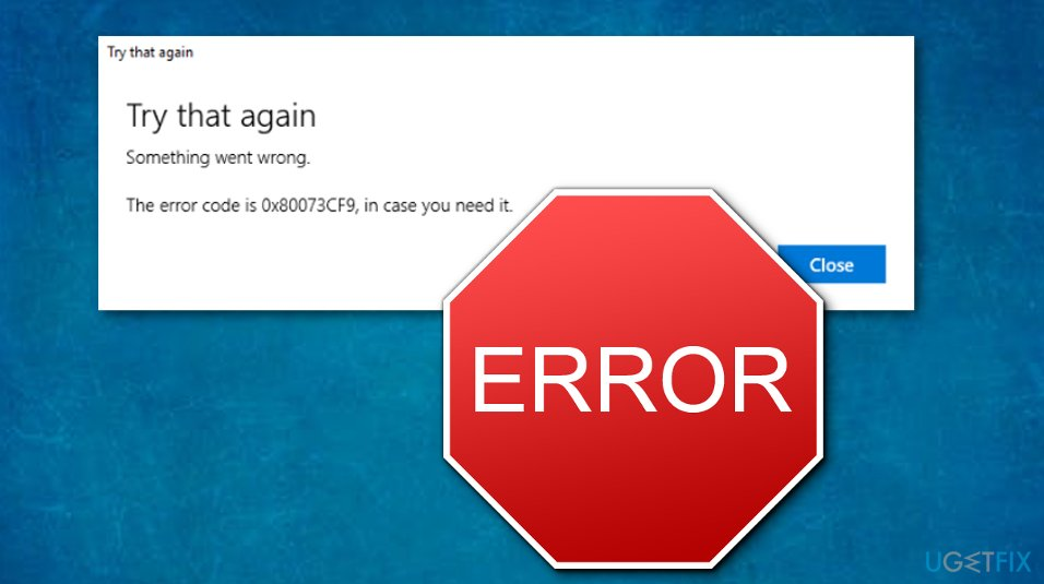 Image of Windows Store Error Code:0x80073cf9