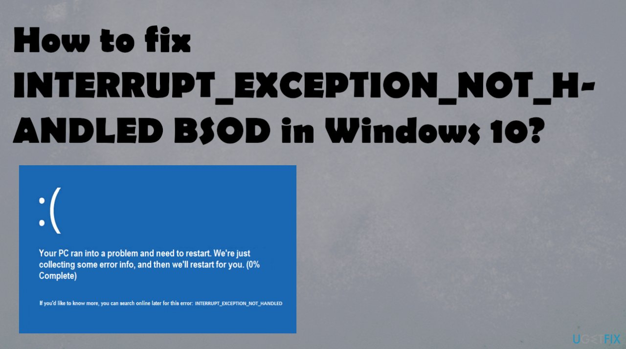 INTERRUPT_EXCEPTION_NOT_HANDLED BSOD in Windows
