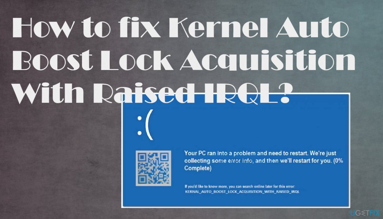 Kernel Auto Boost Lock Acquisition With Raised IRQL error