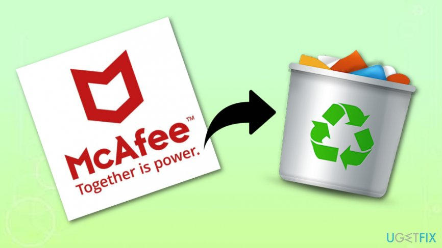 Place McAfee in the Trash section to get rid of it