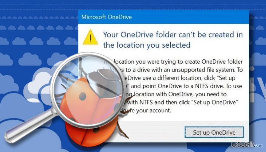 "showing ""Your OneDrive folder can't be created in the location you selected"" error"