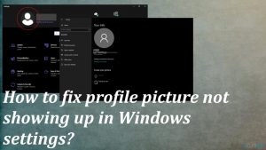 How to fix profile picture not showing up in Windows settings?