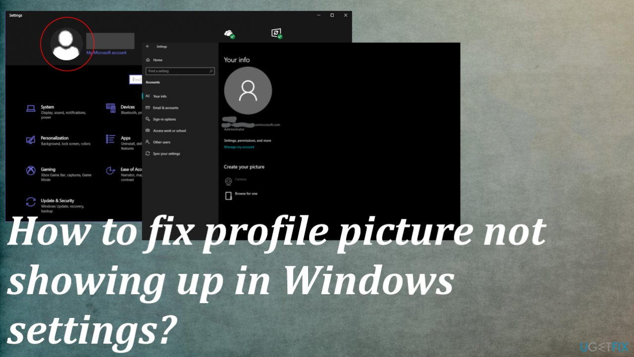 Fix profile picture not showing up in Windows settings?