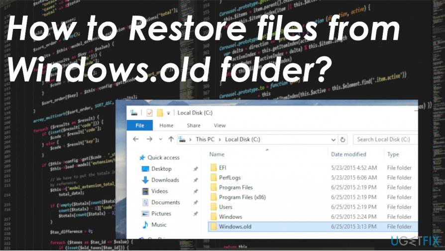 Restore files from Windows.old folder