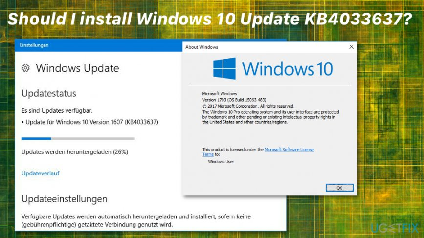 Should I install Windows update KB4033637