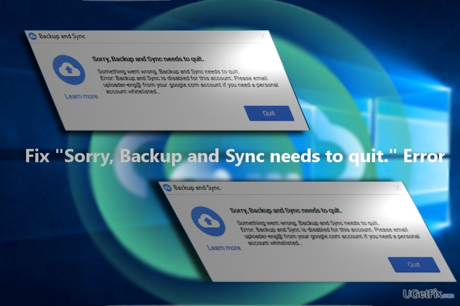 Backup and Sync error has been patched by Google.
