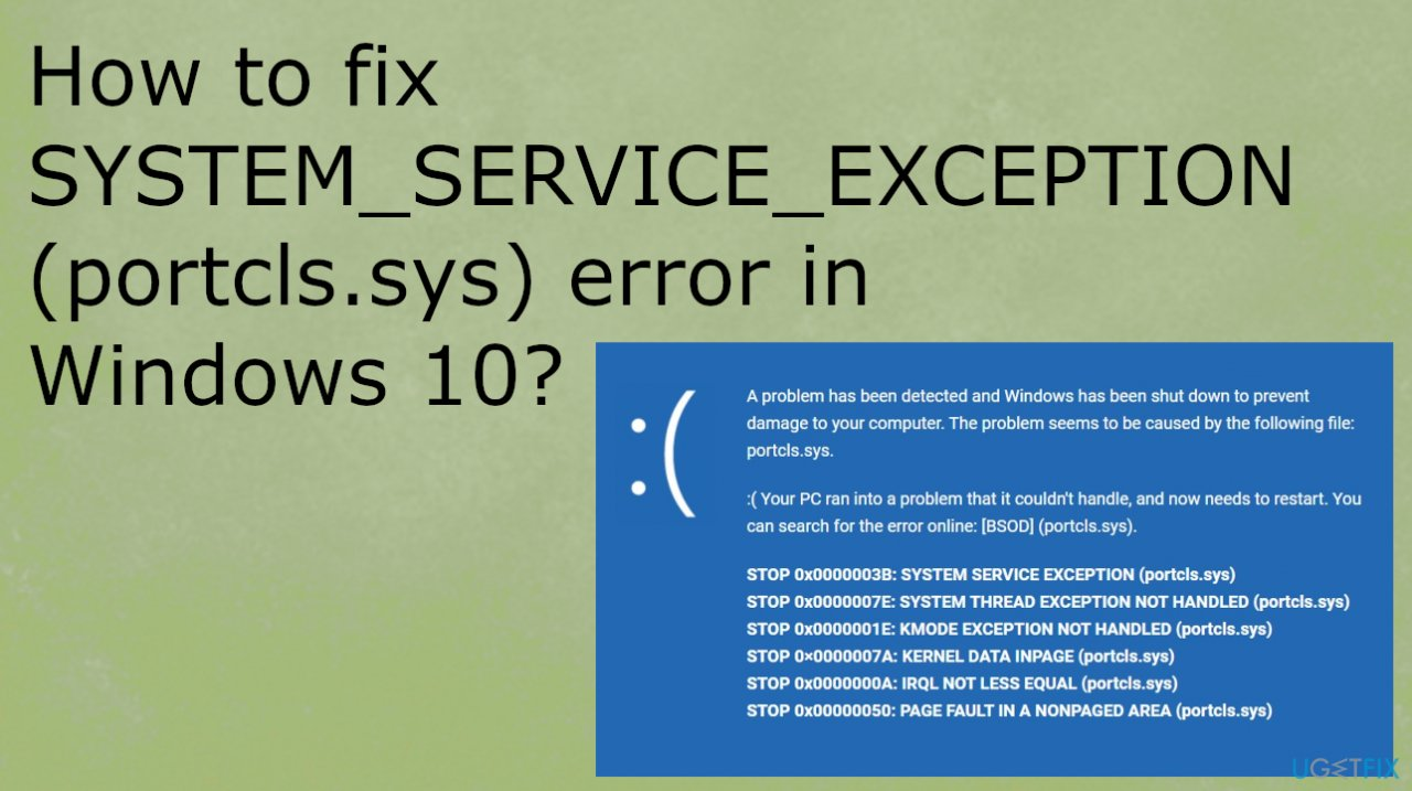 SYSTEM_SERVICE_EXCEPTION (portcls.sys) error in Windows 10
