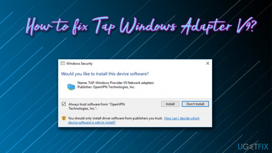 Tap-Windows Adapter V9 fix