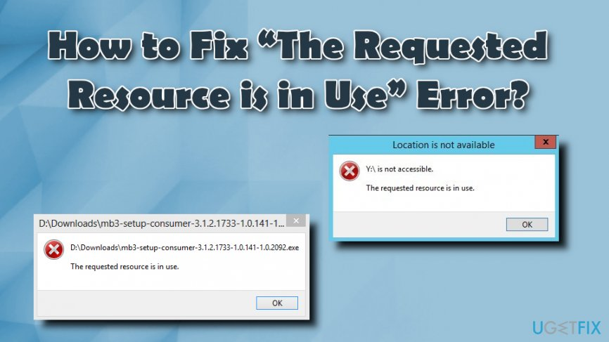 How to Fix \u201cThe Requested Resource is in Use\u201d Error?