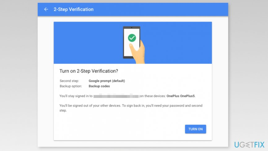 Turn on two-factor authentication on Google