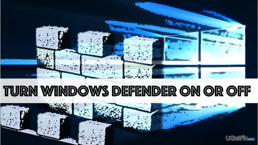 Guide on how to Turn Windows Defender On or Off