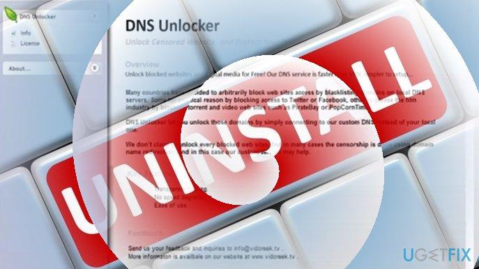 Uninstall DNS Unlocker right away