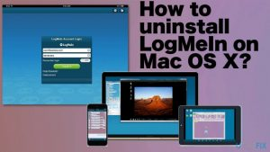 How to Uninstall LogMeIn on Mac OS X?