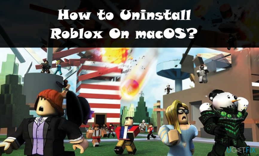 Uninstall Roblox