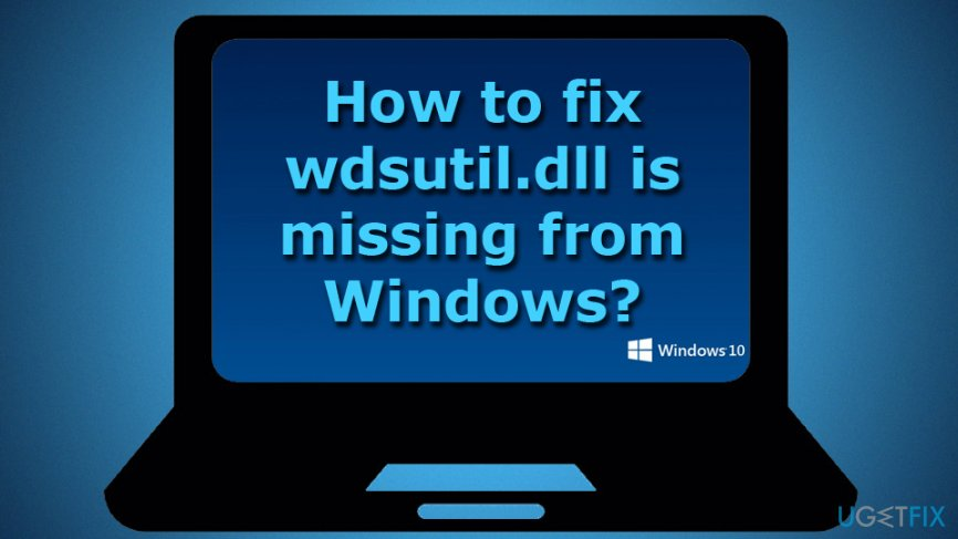 wdsutil.dll is missing fix