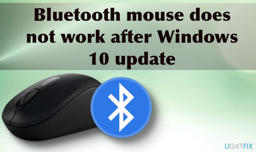 Bluetooth mouse does not work after Windows 10 update