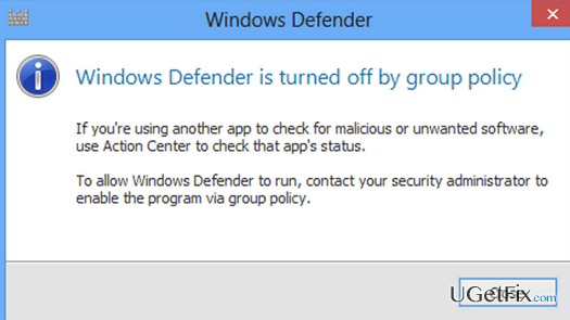 How to fix Windows Defender error \u201cThis app is turned off by Group