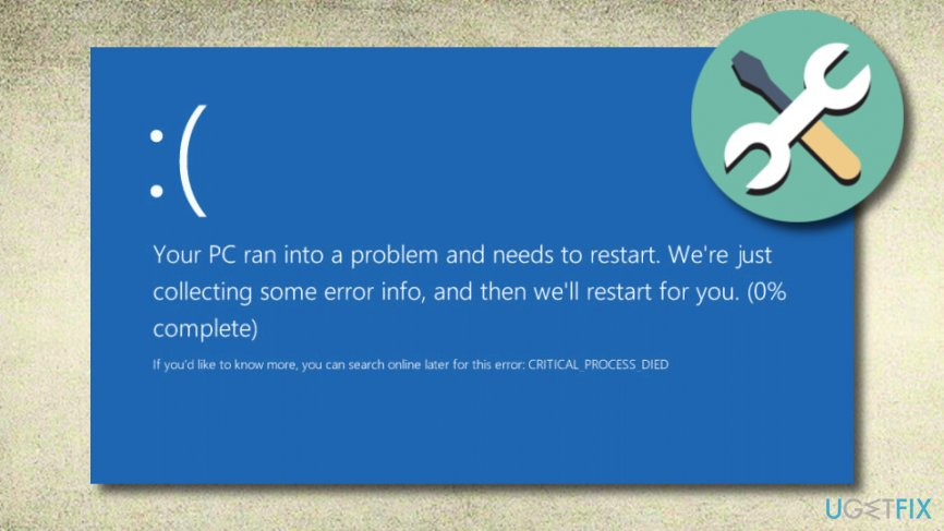 CRITICAL_PROCESS_DIED on Windows 10 error code