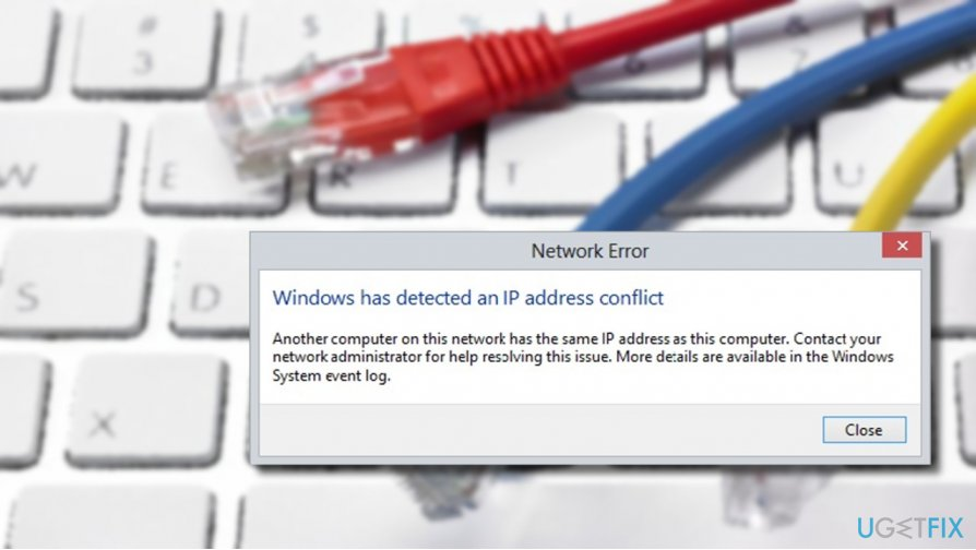 "showing ""Windows has detected an IP address conflict"" error message"