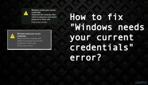 "How to fix ""Windows needs your current credentials"" error?"
