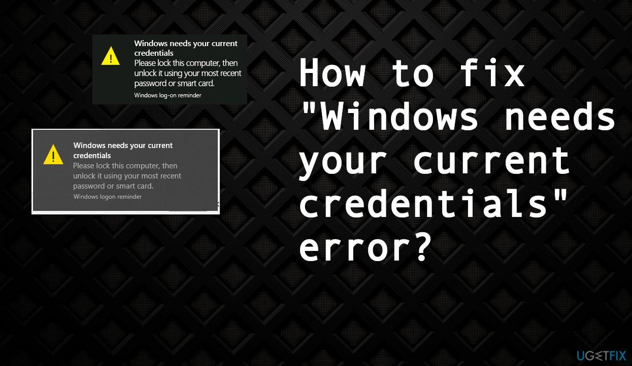Credentials on Windows log in error