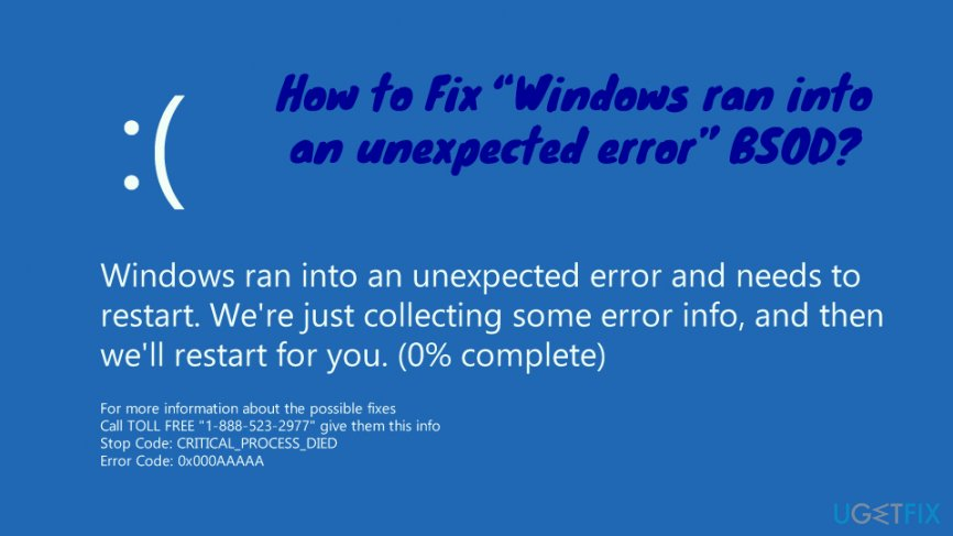 "How to Fix ""Windows ran into an unexpected error"" BSOD?"