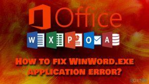 How to fix WinWord.exe application error?