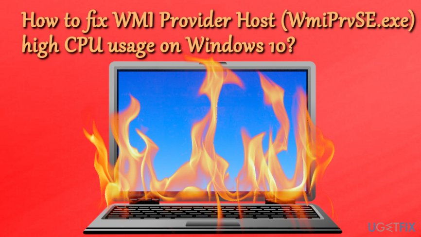 WMI Provider Host (WmiPrvSE.exe) high CPU usage on Windows 10 fix