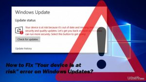 "How to Fix Windows Update Error ""Your device is at risk"" on Windows 10?"