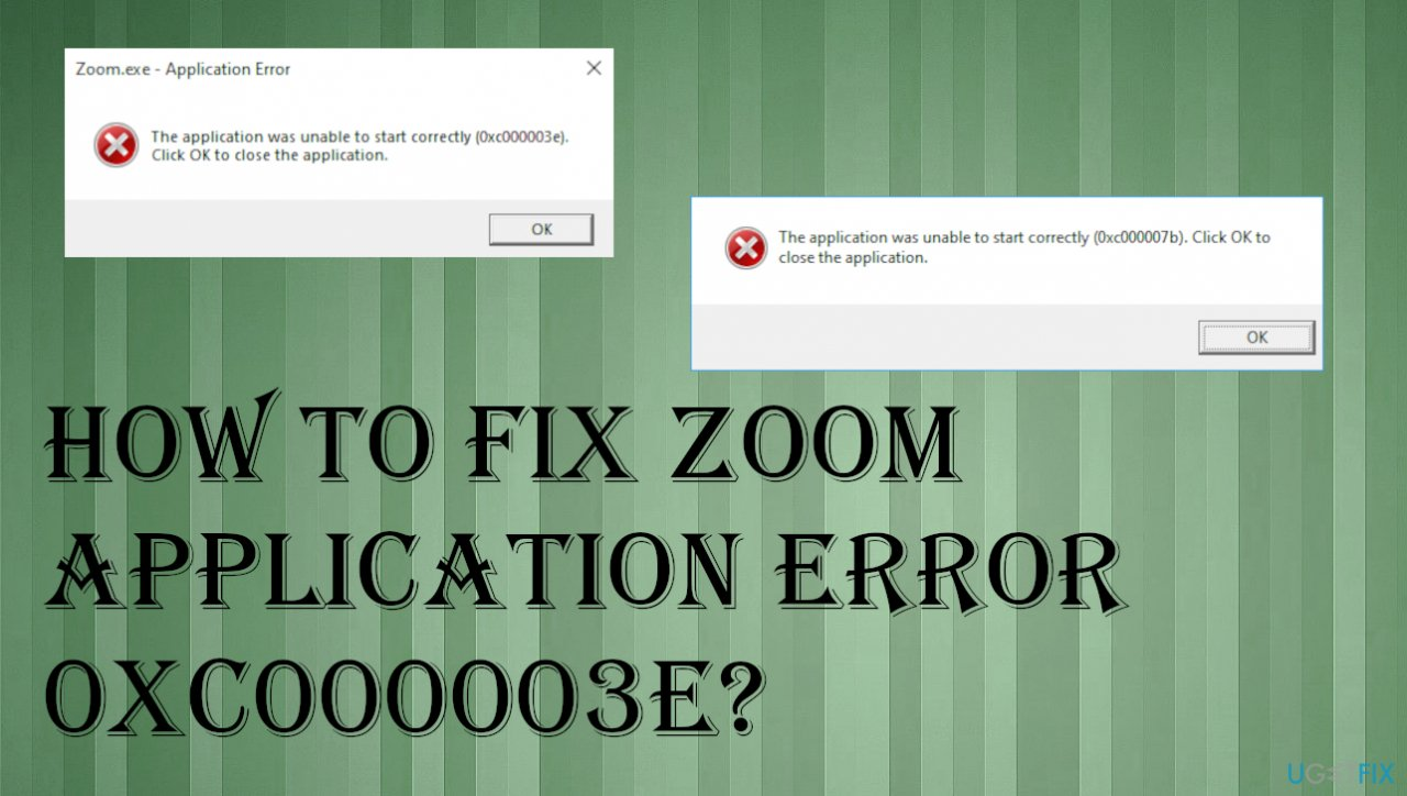 Zoom application error 0xc000003e